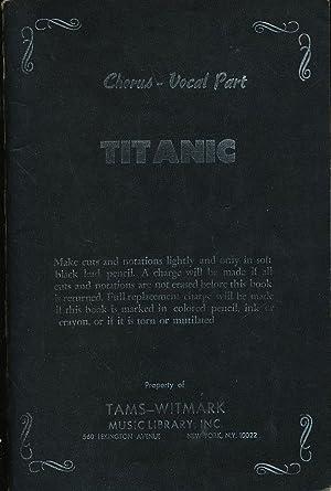 Titanic the Musical: Chorus Vocal Part: Stone, Peter