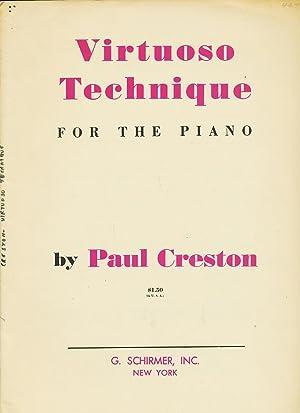 Virtuoso Technique for the Piano.: Creston, Paul