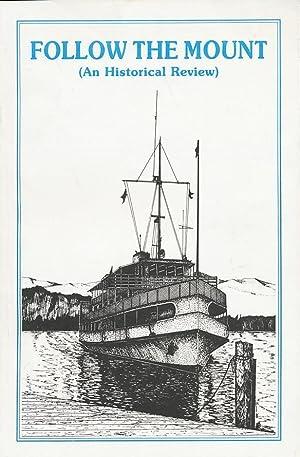 Follow the Mount ( A Historical Review): Heald, Bruce D.