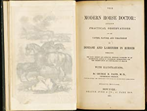 Modern horse doctor : containing practical observations on the causes, nature, and treatment of d...