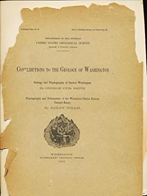 Contributions to the Geology of Washington- Geology and Physiography of Central Washington & ...