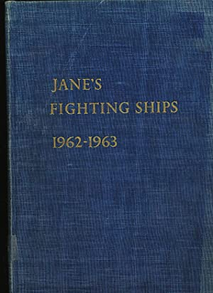 JANE'S FIGHTING SHIPS 1962-63: Blackman, Raymond V.B.