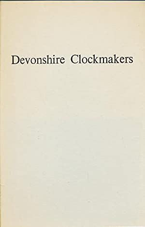 Devonshire Clockmakers: Bellchambers, Jack Kenneth