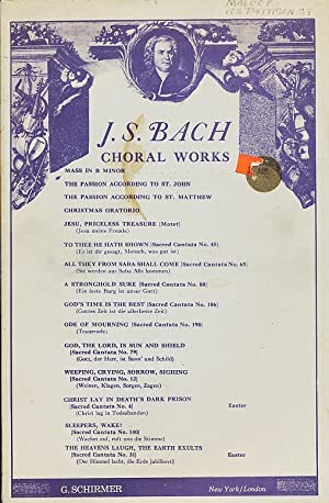 J.S. Bach Choral Works. Mass in B: Bach, J.S.