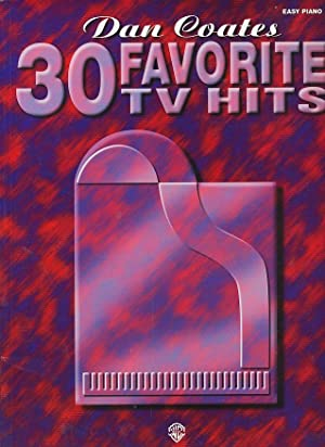 Dan Coates 30 Favorite TV Hits: Coates, Dan