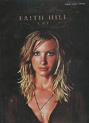 Faith Hill -- Cry: Piano/Vocal/Chords: Hill, Faith