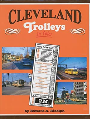Cleveland Trolleys In Color: Ridolph, Ed