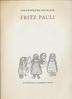 FRITZ PAULI. DER GRAPHIKER UND MALER: KASSER, HANS
