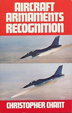 Aircraft Armaments Recognition: Chant, Christopher