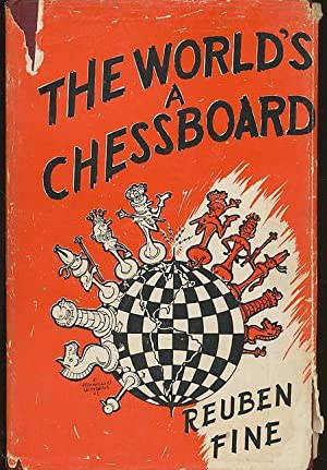 The World's A Chessboard. 1948. Cloth with dustjacket.: Fine, Reuben