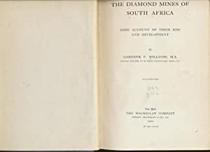 The Diamond Mines of South Africa: Williams, Gardner F.