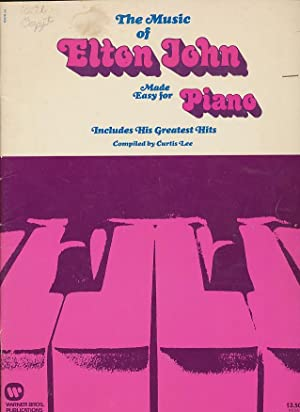 The Music of Elton John Made Easy For Piano: Lee, Curtis