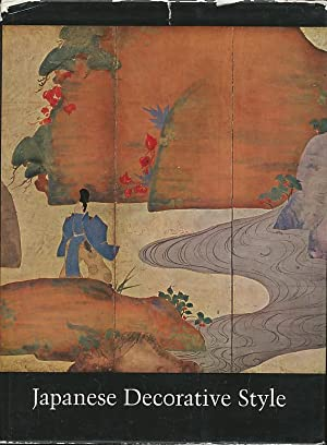Japanese Decorative Style. Catalogue by Sherman E. Lee.: Cleveland. The Cleveland Museum of Art.