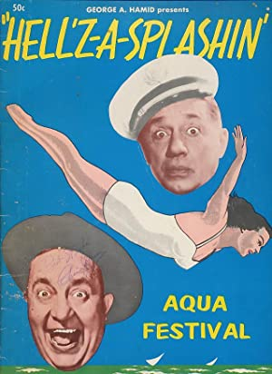 "SIGNED Ole Olsen & Chic Johnson ""Hell'z-A-Splashin'"" Aqua Festival Program:..."