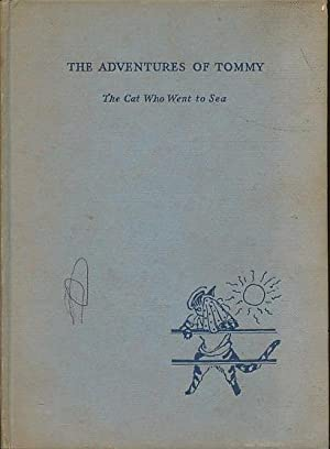 The Adventures of Tommy: The Cat Who Went To Sea: Miozzi, Lillian