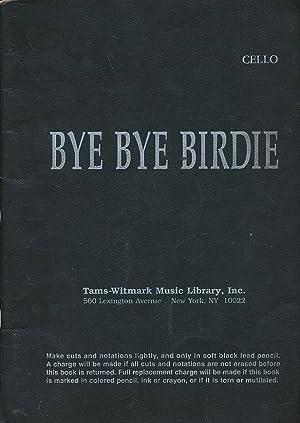 Bye Bye Birdie: Cello Score: Stewart, Michael
