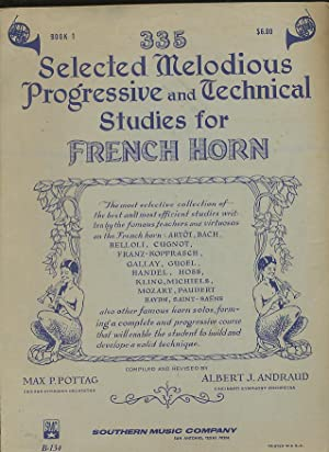 335 Selected Melodious Progressive Technical Studies for French Horn, Book 1 B134 edition by ...