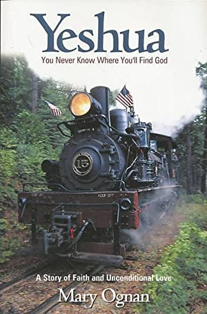 Yeshua: You Never Know Where You'll Find God: Ognan, Mary