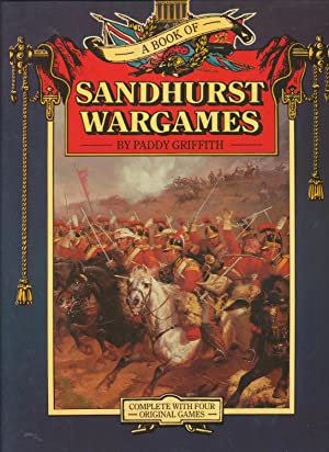 A book of Sandhurst wargames: Griffith, Paddy