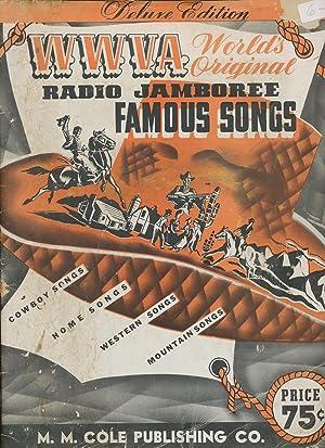 WWVA: World's Original Radio Jamboree Famous Songs: Smith, George W.