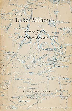 Lake Mahopac Nature Studies and Historic Sketches: Warren, Ulysses Grant