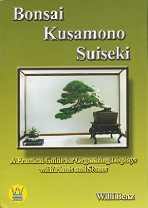 Bonsai Kusamano Suiseki: A Practical Guide for Organizing Displays with Plants and Stones