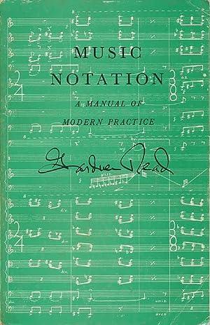 Music notation,: A manual of modern practice: Read, Gardner