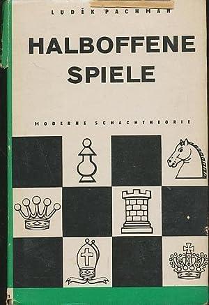 Halboffene Spiele by Ludek Pachman: Pachman, Ludek