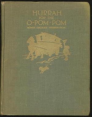 HURRAH FOR THE O-POM-POM: Herbertson, Agnes Grozier