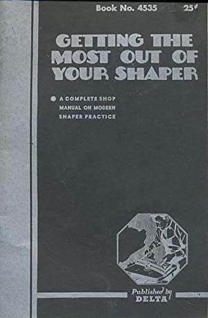 Getting the Most Out of Your Shaper: Delta