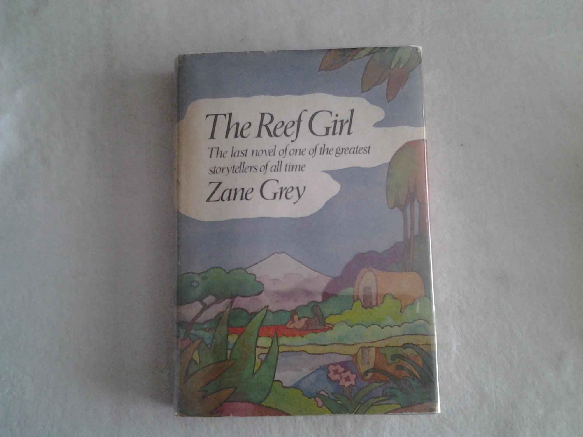 7c5f6a4efefbd The Reef Girl by Zane Grey  Harper   Row Publishers