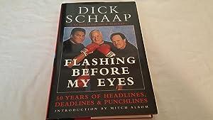 Flashing Before My Eyes: Dick Schaap