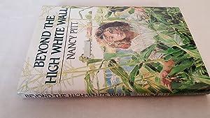Beyond the High White Wall: Nancy Pitt