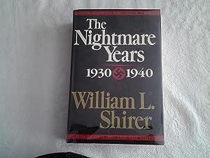 The Nightmare Years 1930-1940 Volume II: William L. Shirer