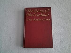 The Song of the Cardinal: Gene Stratton Porter