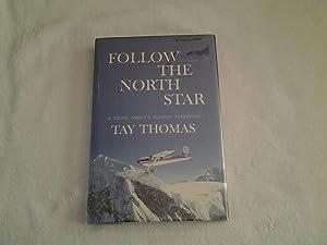 Follow the North Star: Tay Thomas