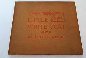 The Little White Goat: Dorothy P. Lathrop
