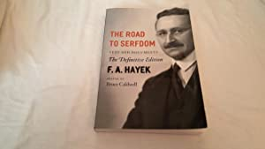 The Road to Serfdom Text and Documents;: F. A. Hayek