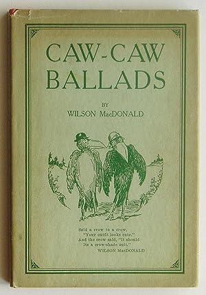 Caw-Caw Ballads: MacDonald, Wilson