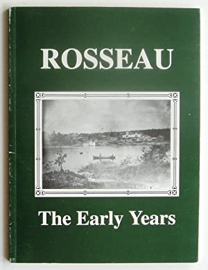 Rosseau: The Early Years