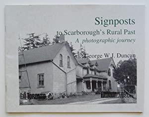 Signposts to Scarborough's Rural Past: A Photographic Journey