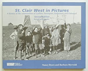 St. Clair West in Pictures: A History of the Communities of Carlton, Davenport, Earlscourt, and O...