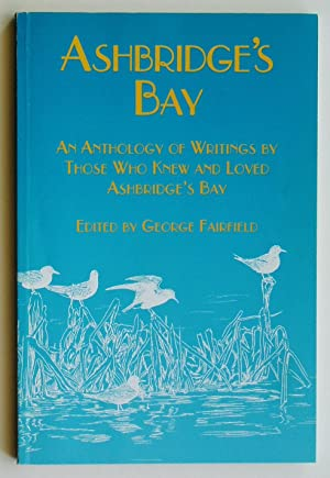 Ashbridge's Bay: An Anthology of Writings By Those Who Knew and Loved Ashbridge's Bay