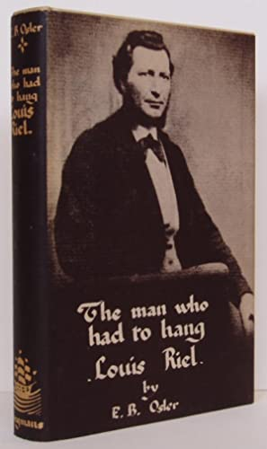 The Man Who Had to Hang: Louis: Osler, E.B.