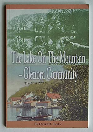 The Lake on the Mountain - Glenora Community: The First 228 Years