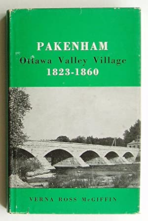 Pakenham: Ottawa Valley Village 1823-1860