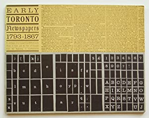 Early Toronto Newspapers 1793-1867