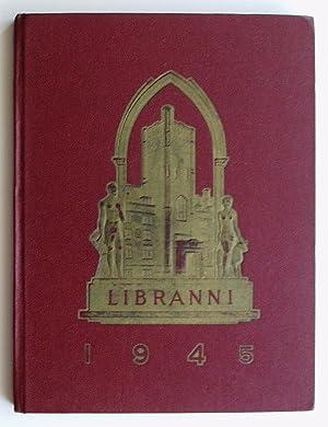 Libranni 1945 Volume XXX: Brownlee, W.J. (Editor)