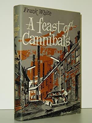 A Feast of Cannibals: White, Frank