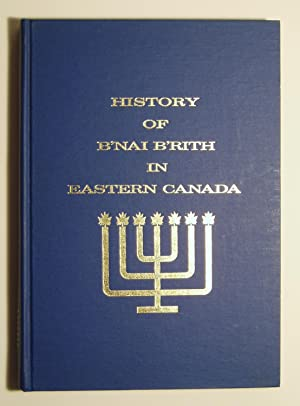 History of B'nai B'rith in Eastern Canada